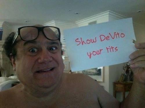 Danny bby. .. here's a boobie rejoicing Devito tits
