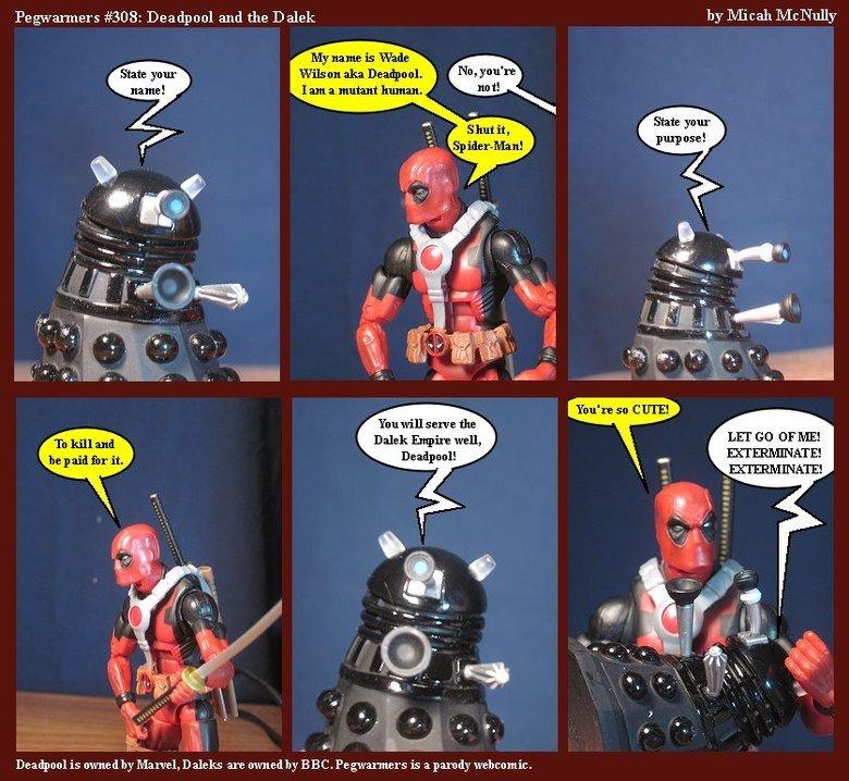 """Dead Pool V.S Dalek. Dalek's are kind of cute... Legwarmers #308: Deadpool and the Dalek by Micah Mcnally Littel. an aka Deaths ml State ya """" State ya """" pulp us"""