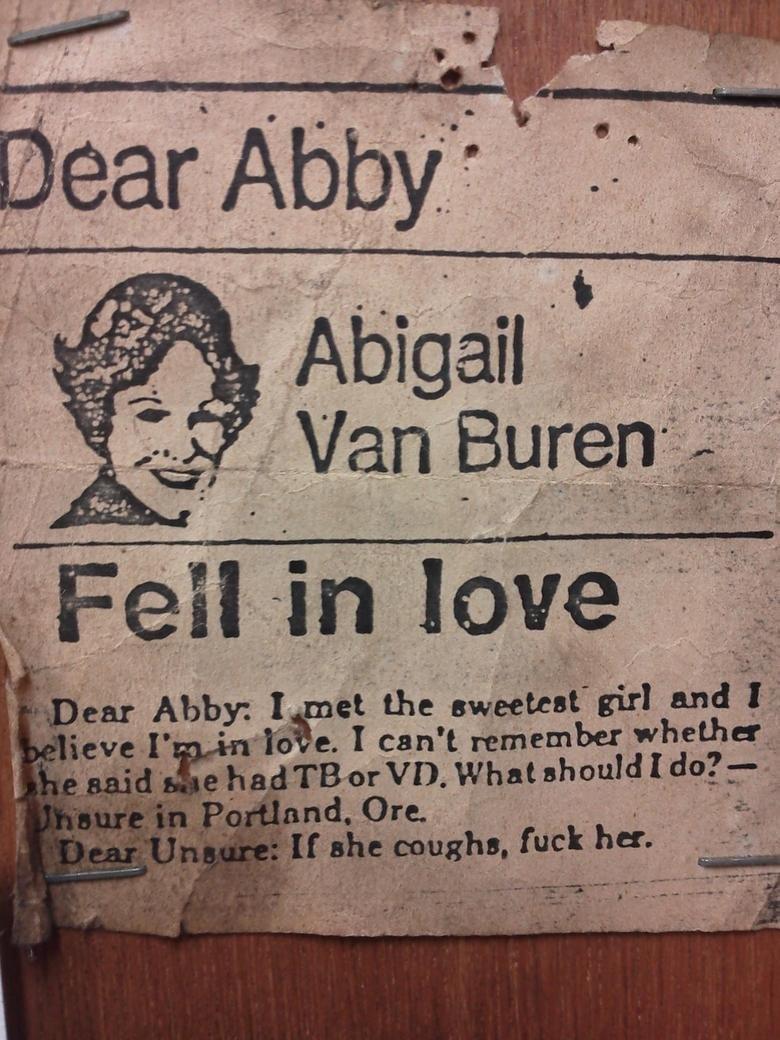 Dear Abby. Source: Imgur. itu aft.. tuberculosis or venereal diseases?