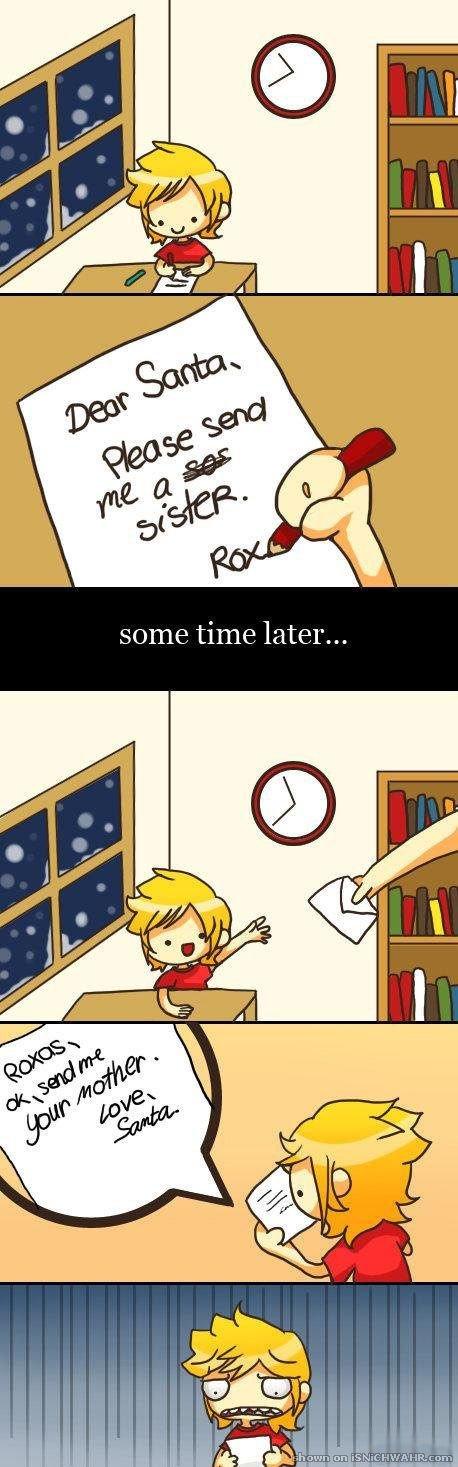 Dear Santa,. funnyjunk.com/user/fungusamongus. ilfari time .. I'm 12, why does he want my mom?