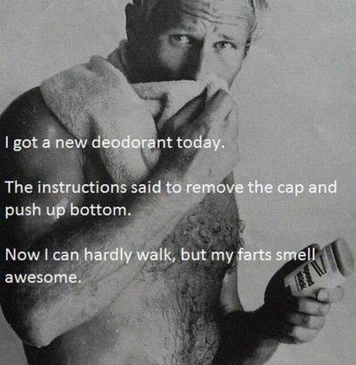 Deodorant. .. he looks like George w bush
