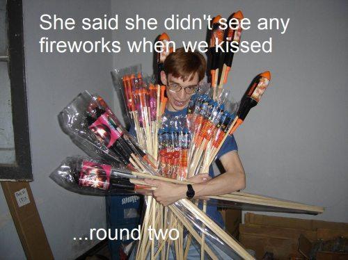 Determination. So romantic. She said she didn' t_ _ e any fireworks whern we. hfw