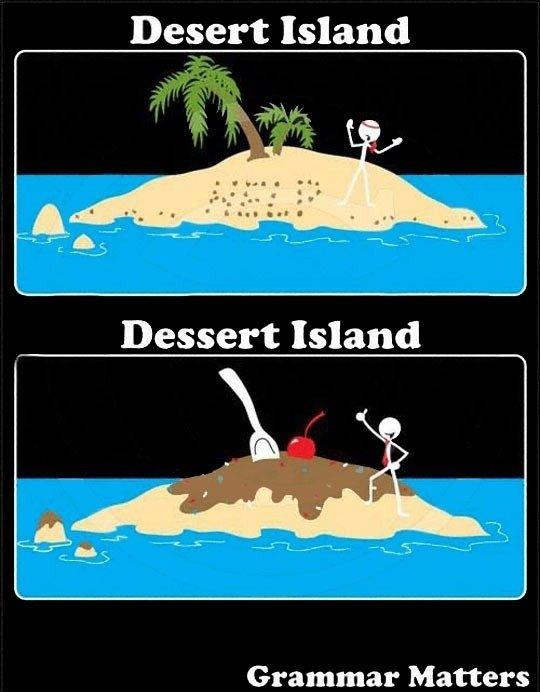 Difference. . Desert Island Grammar Matters. Grammar =/= Spelling