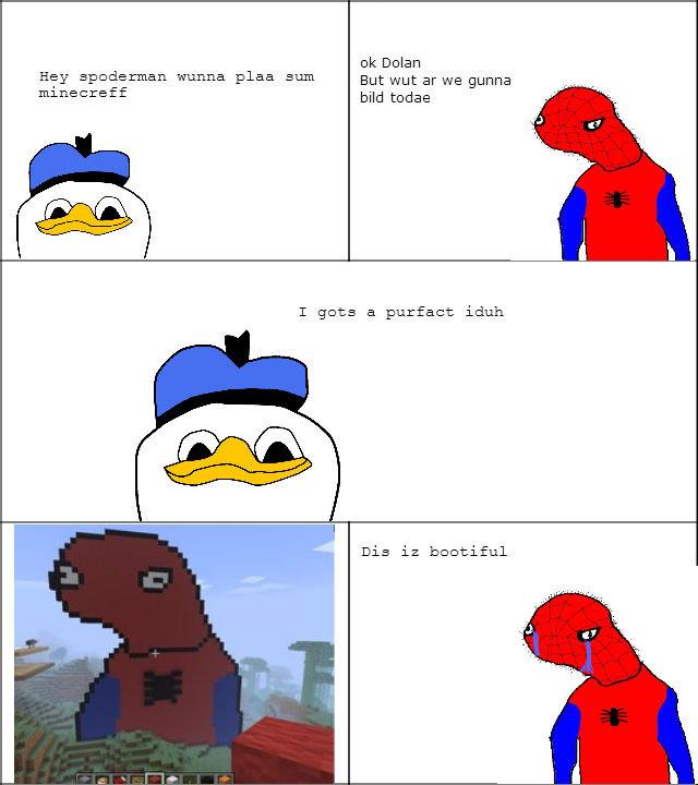 Dolan and Spoderman Y U Do Dis