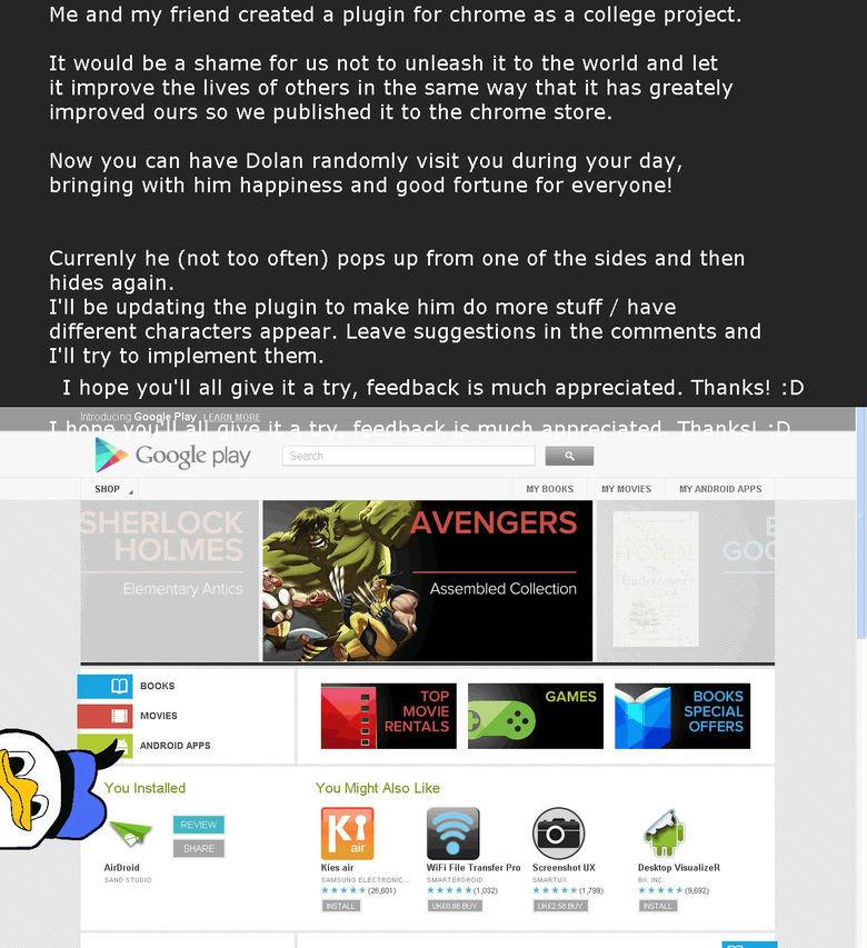 Dolan Chrome Plugin. Link below: chrome.google.com/webstore/detail/hkgcobpelcfobedknnjlfhkaenckefif. Me and my friend created a plugin for chrome as a college p Dolan Duck Googl