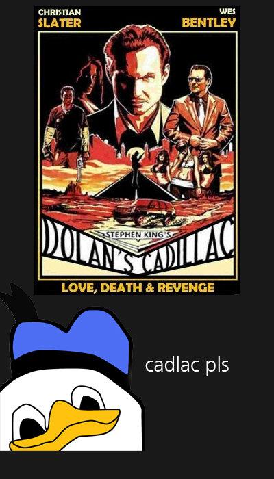 Dolan's cadillac. . SLATER BE NTHEY leiito: tati. . LOVE, DEATH 3: REVENGE Cattac pls. looks like nick off left for dead 2. dolan