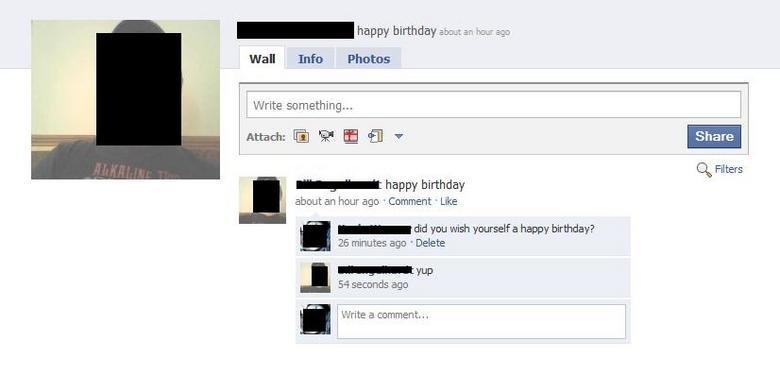douche wishing himself a happy birthday. douche wishing himself a happy birthday. douche Birthday happy birthday facebook status