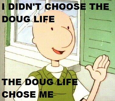 Doug+life_72baca_3963736.jpg