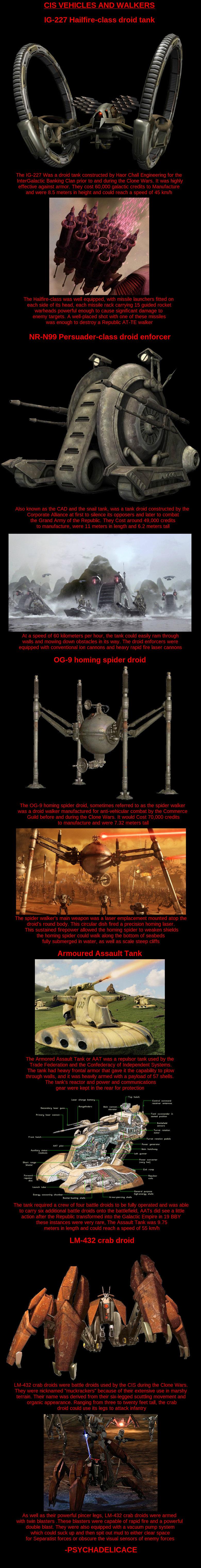 Droid Walkers. .. those ...enforcer droids in BFII, man... kashyyyk, man...just...Jesus man!