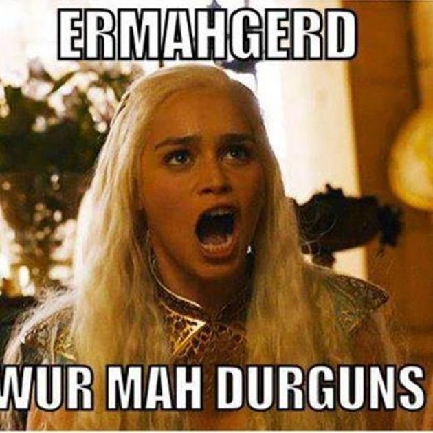 ERMAHGERD DURGUNS. . MIR Mun I]