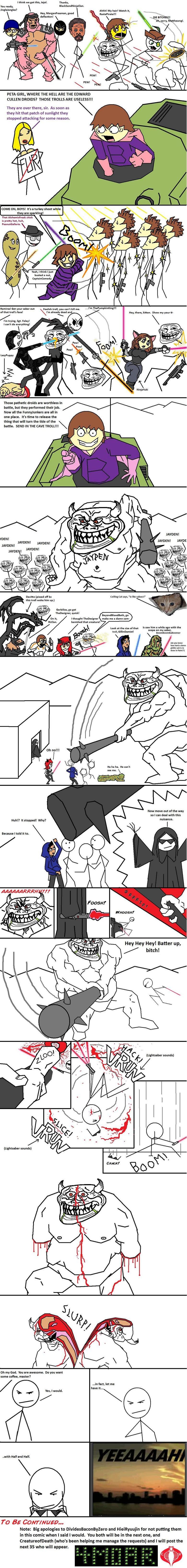 Epic Lightsaber Battle for FunnyJunk 2. Read the tags please.<br /> For #1:<br /> www.funnyjunk.com/funny_pictures/410140/Epic+Lightsaber+Battle+at+