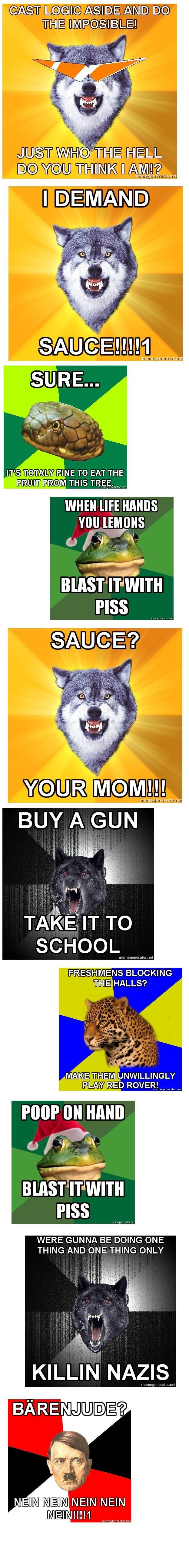 Epic Meme Collection. Some funny meme's I either made or found.. I A Dig. IT' S TOTAL NE TO EAT THE mom mus Mitm WHEN WE HANDS lfi TAKE IT w, FRESHMENS BLOCKING meme courage wol