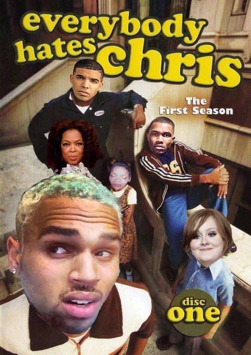 Everybody Hates Chris. .