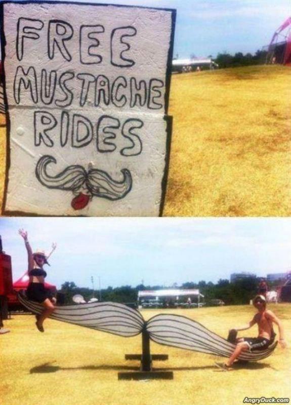 Facial hair. .. Mustache rides?