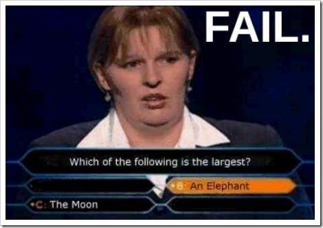 Fail of epic proportions. Haha she failed.. How stupid can u get? fail millionare TV
