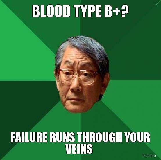 Failure runs through your veins. . TYPE Berp RUNS THROUGH YOUR WINS Troll me