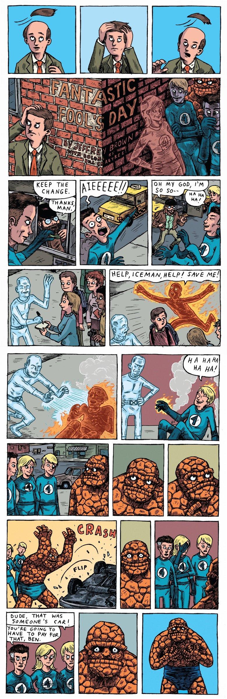 Fantastic four has fun. .. white people