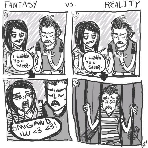 Fantasy vs. Reality. .