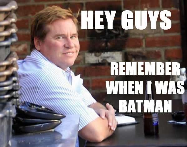 Fatman Forever. . HEY GUYS minium warn nun. <<<< remember when he was batman?
