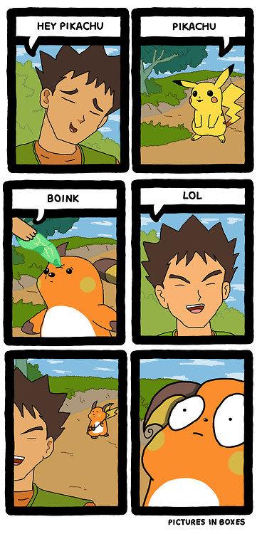 FINALLY. Thanks Brock. ill EDIE pikachu raichu