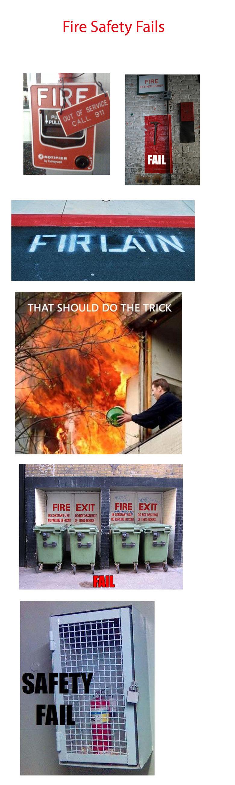 Fire Safety Fail. .