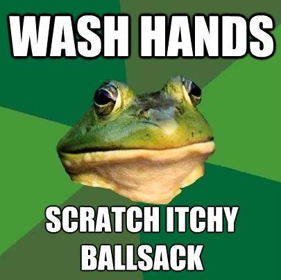 foul bachelor frog. OC. WASH HANS ati' ITEM foul bachelor fr