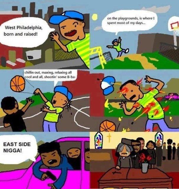"Fre$h Pr1nce. . West Philadelphia, , .tie ' F - burn and raised! r !iti) anal tath"" an yhm:: tin' -untrue arm iall EAST SIDE MEGA!"