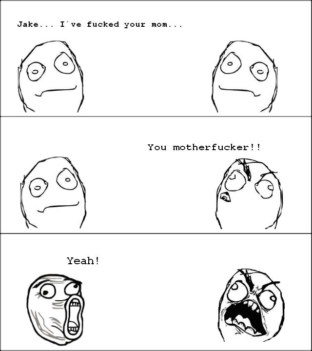 Fucked your mom. Hello!.