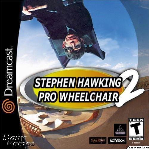 Fuckin' Stephen Hawking. .