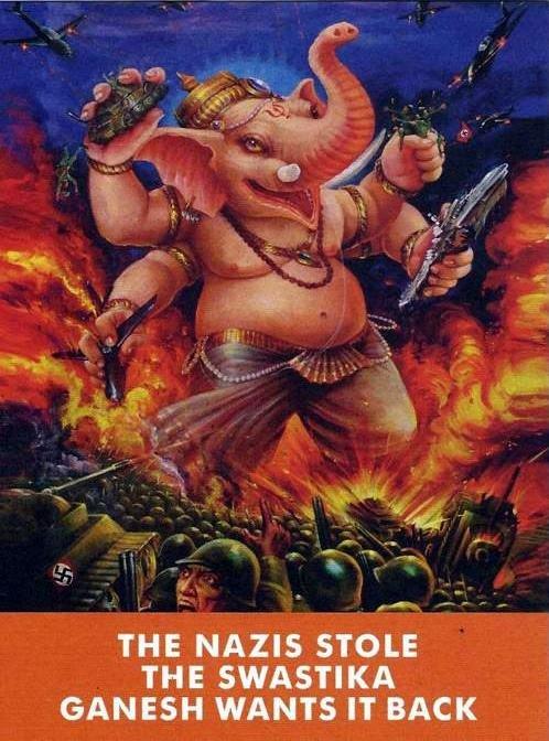 Fucking Nazis. .. Hitler: But Ganesh, we rotated it 45 degrees Ganesh: I'll rotate YOU 45 degrees