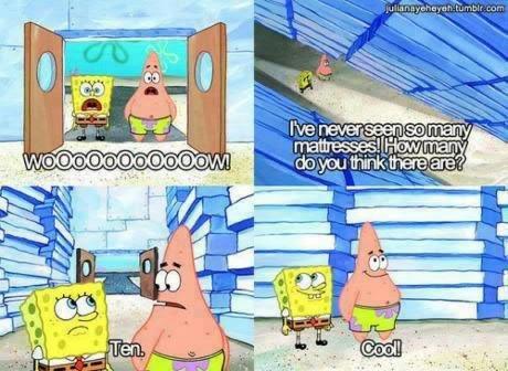 Fucking Patrick. And Spongebob.. Damn you, misleading title....