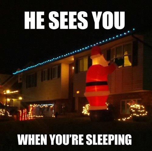 Fucking Christmas.. . HE was van WHEN YOU' RE SLEEPING