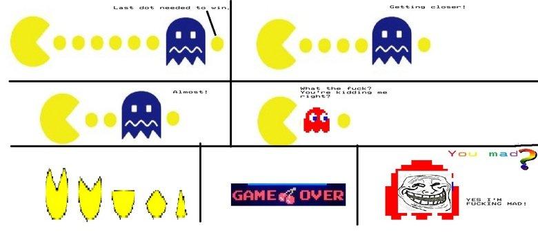 Fucking Pacman. .