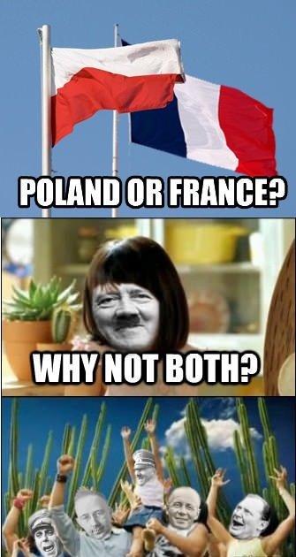 Fun for everyone. Hitler had fun. 1 tait FRANCE? BA. in att