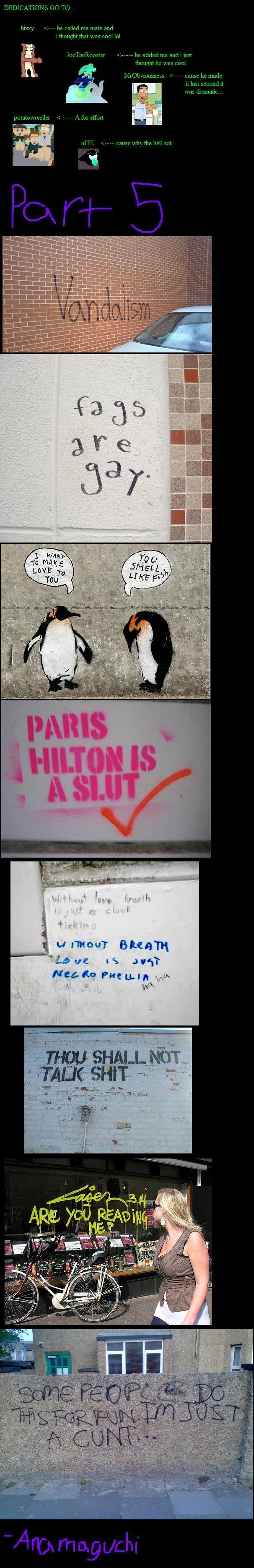 Funny Graffiti Compilation pt5. part8:<br /> <br /> part7:<br /> <br /> part6:<br /> <br /> Part1:<br /> tures/6066 30 Graffiti anamaguchi