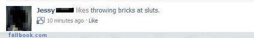 Funny facebook status. a funny facebook status i found on cheezburger. Hoped you rike it.. 113551, -'j likes throwing bricks at sluts. El 10 minutes ago . Like  funny facebook status