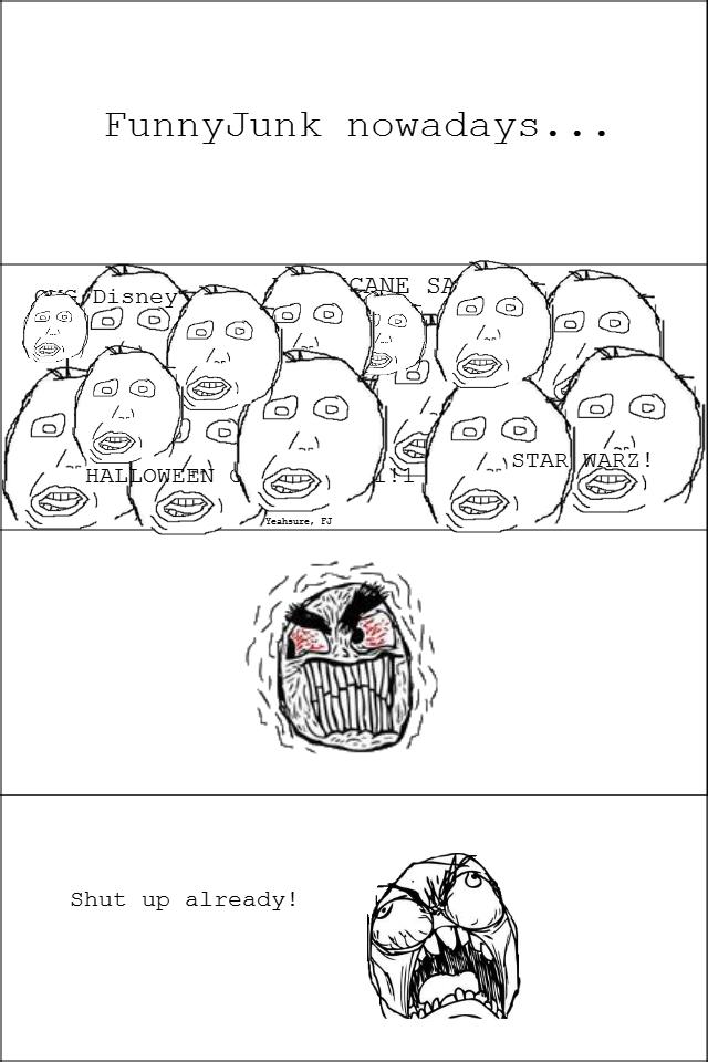 Funnyjunk nowadays.... .