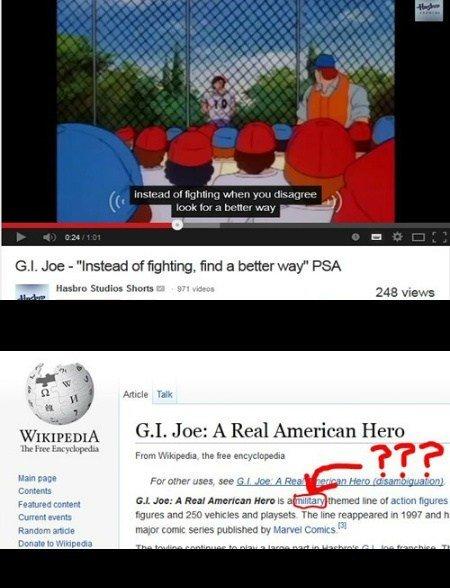 "GI Joe's opinion on fighting. Does guns and muscle count as a better way? No? Original Video: www.youtube.com/watch?v=Mu4g4MaS3Y8. ear"" MOI he - iill"" film a ."