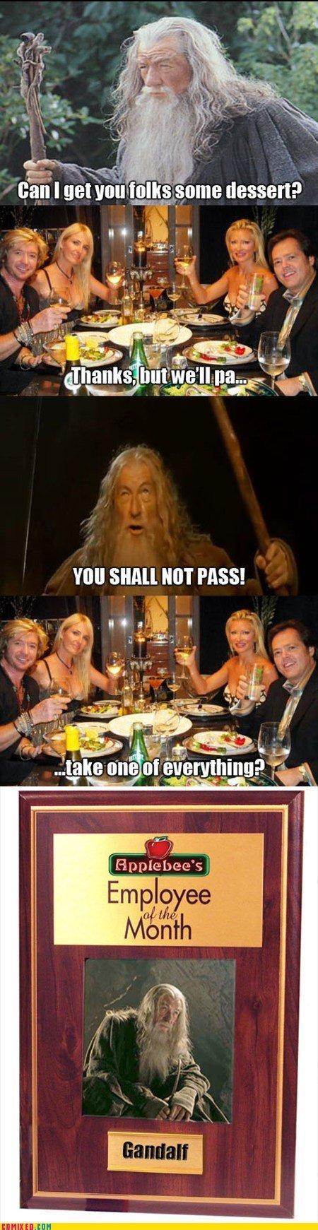 Gandalf Motherfuckers. No one reads the description.. I predict...
