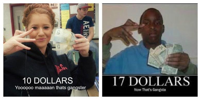 "Gangster. just got serious. I till) Bil 10 DOLLARS l I ""iii' I Jpn "" A Rf; Yoohoos magadan thats gangster. Ten pounds Now that's crackajacks"