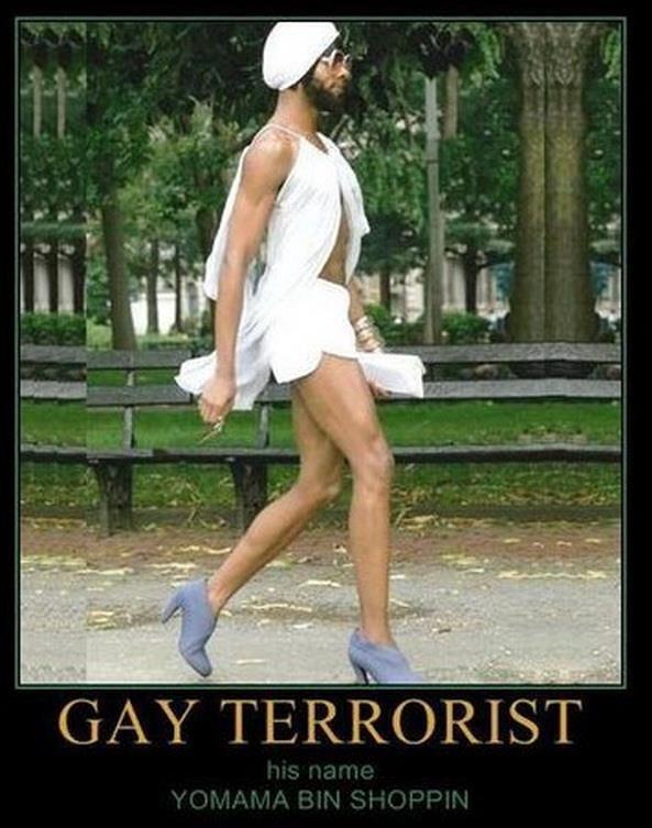 Gay terrorists. .. Hes...FABULOUS! !!!!