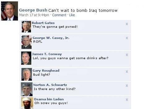 George Bush Facebook [READ DESCRIPTION]. Robert Gates -Secretary of Defense (U.S Armed Forces)<br /> George W.Casey,Jr-Chief of Staff (U.S Army)<br /&g george bush facebook chat