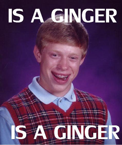 Ginger. .