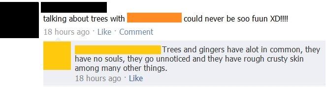 Gingers. I lol'd..