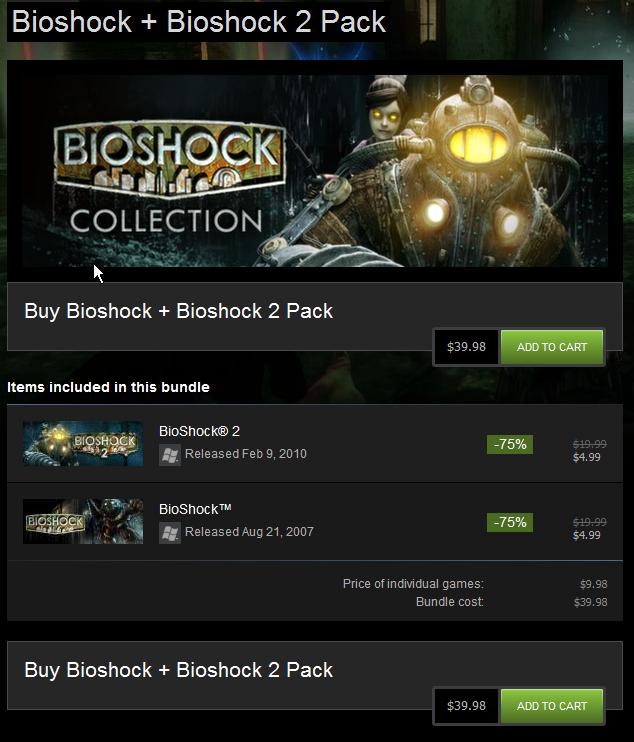 go home bioshock bundle youre drunk. . Bioshock + Bioshock 2 Pack Buy Bioshcok + Bioshcok 2 Pack Items included in this Bundle F' 'lg Released Fer.; El. 2010 ,
