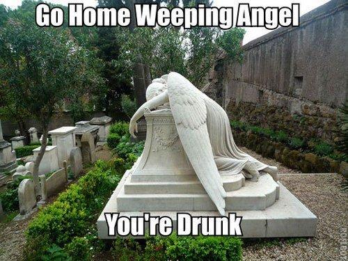 "Go home weeping angel. . t"" i' W. Earning Angel. wat"