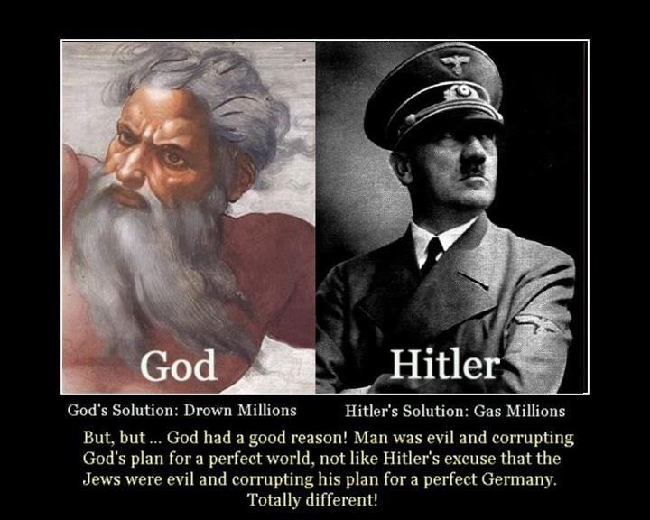GOD vs HITLER. description?. God' s Solution: Daown Millions Hitler': Solution: Gas Millions But, but 'TM God had a good reason.' Man was evil and God' s plan f