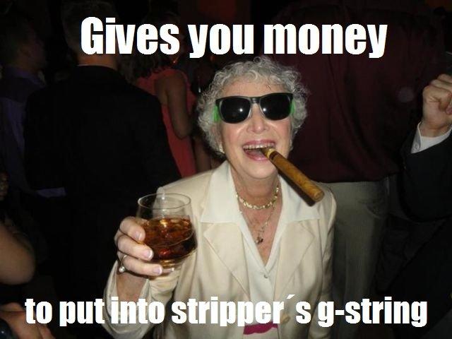 Good Gal Grandma. OC here...well the captions. Gives Von mane}!