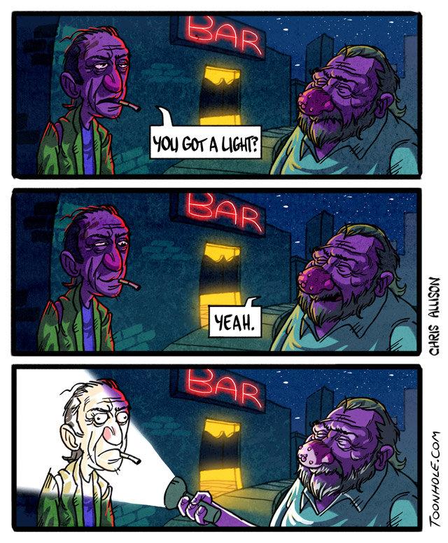 Got a light?. Why I always carry a flashlight. More comic mon-wed-fri at . toonhole toon cartoon comic webcomic gag got a light lighter Smoke Cigarette bukowski