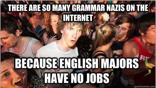 """Grammar Nazi's. . ll mm Managua nun: . ft HAVE """" JOBS"""
